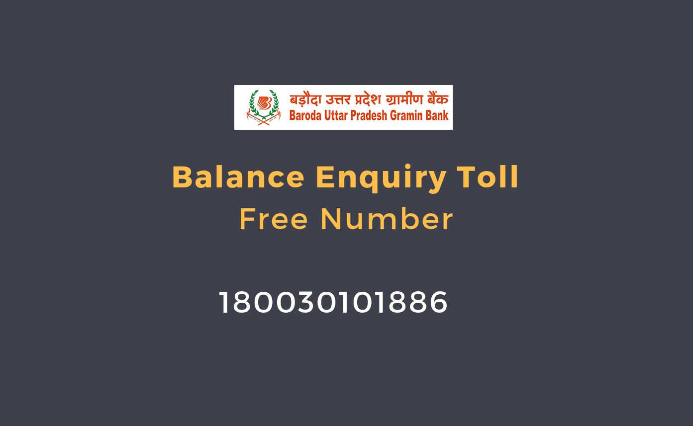 Baroda Uttar Pradesh Gramin Bank Balance Enquiry Toll Free Number