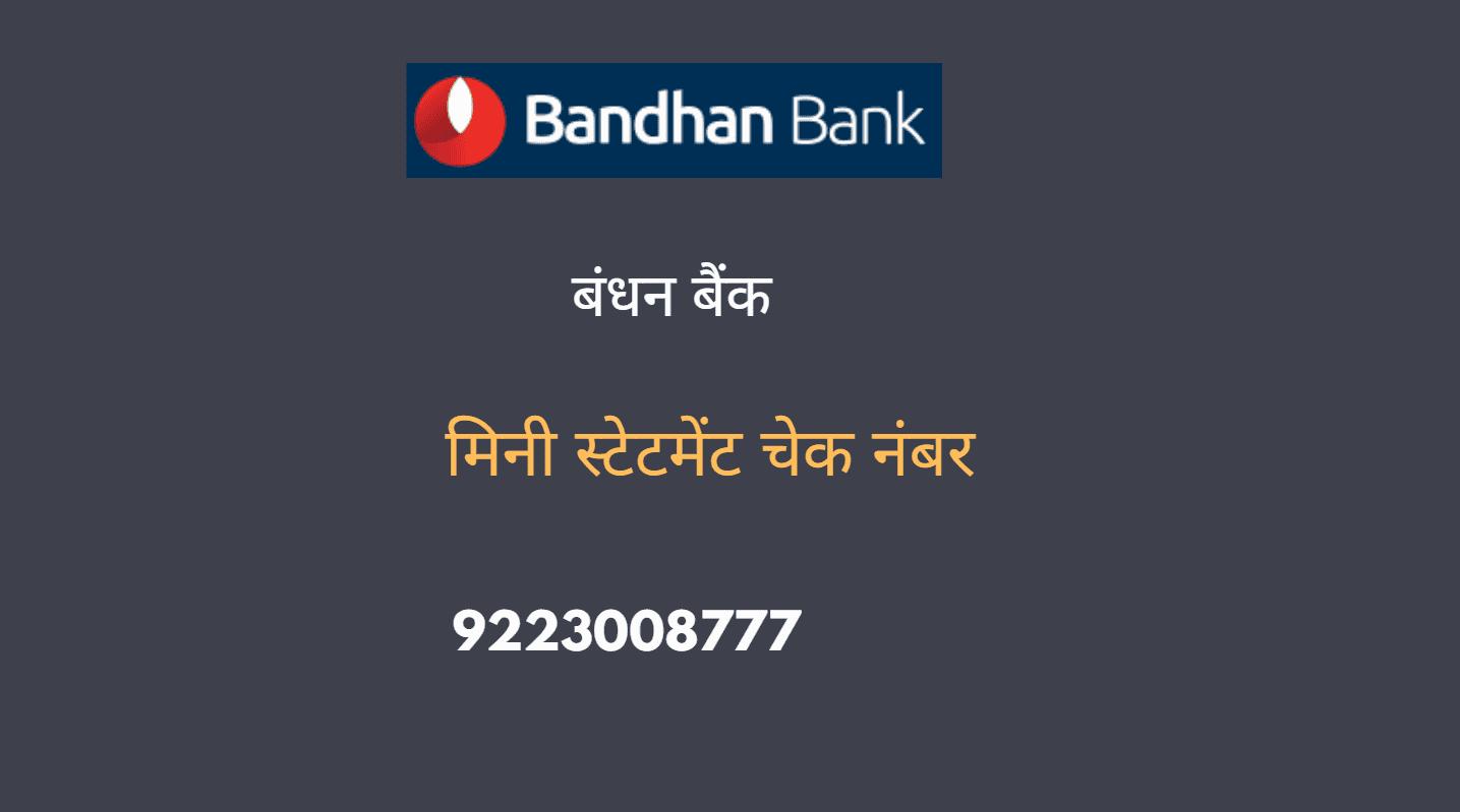 bandhan bank mini statement number